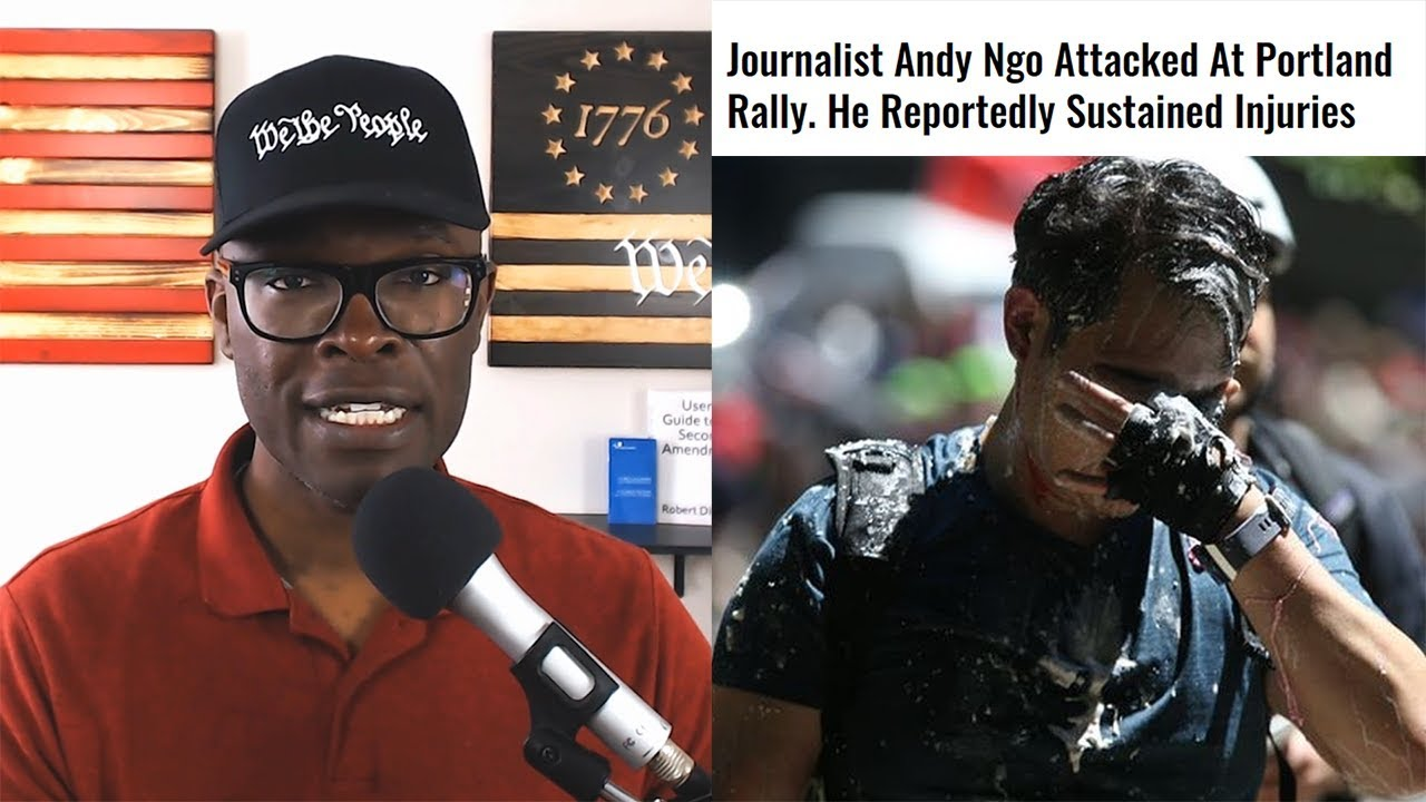 Anthony Brian Logan Andy Ngo ATTACKED By ANTIFA in Portland! Does The MAYOR or Media Care?