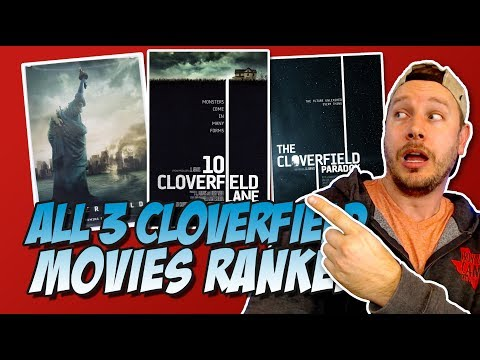 All 3 Cloverfield Movies Ranked Worst to Best (The Cloverfield Paradox / God Particle 2017 Review)