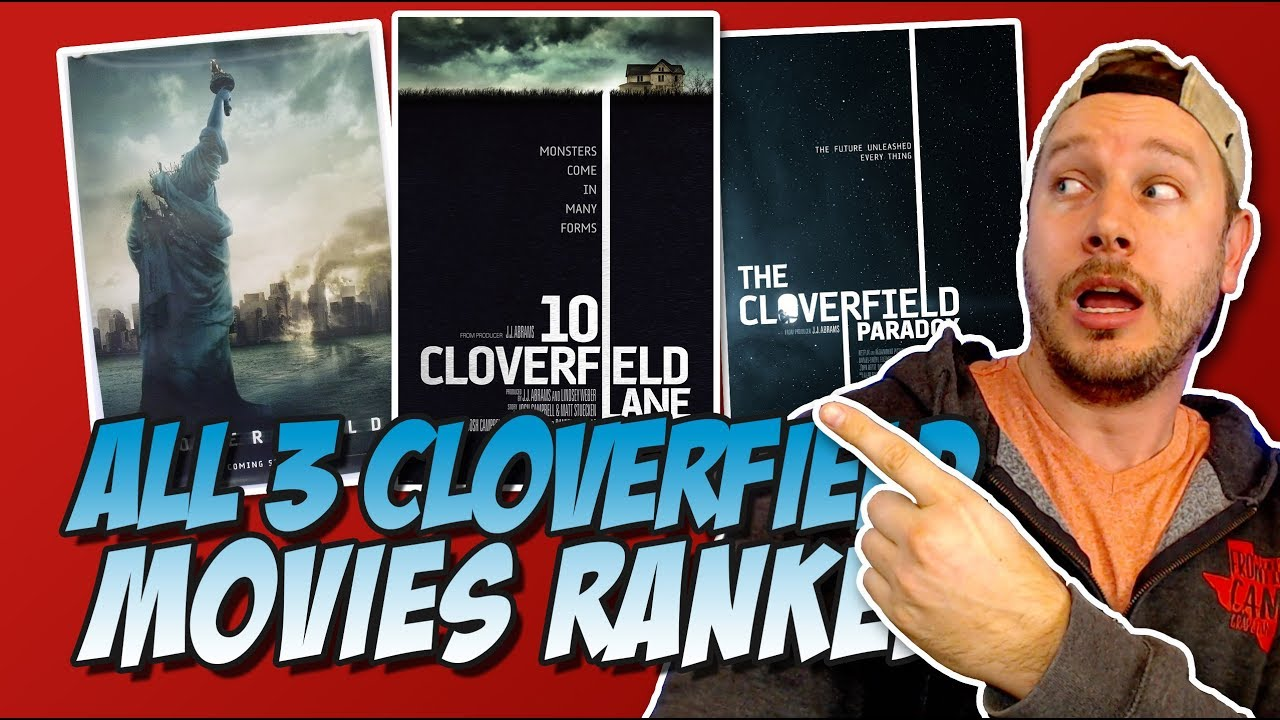 All 3 Cloverfield Movies Ranked Worst to Best (The Cloverfield Paradox / God Particle 2017 Review) - YouTube