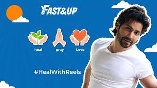#HealWithReels x @Varun Dhawan