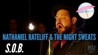 Nathaniel Rateliff & The Night Sweats - S.O.B. (Live at the Edge)