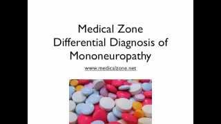 Medical Zone - Differential Diagnosis of Mononeuropathy