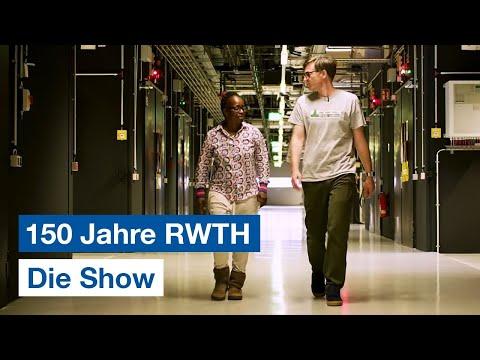 #150JahreRWTH - Die Show.