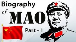 Biography of Mao Zedong Part 1 - The father of Chinese revolution and Chinese Civil War