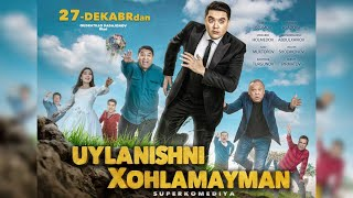 """""""Uylanishni xohlamayman""""- Superkomediya (Mirzabek Xolmedov, MuhammadIso Abdulhairov, Zuhra Ashurova)"""
