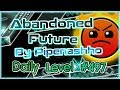 Abandoned Future (By Pipenashho) [All Coins] Daily Level #497 | Geometry Dash 2.11