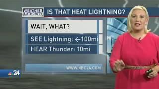 Meteorologist Kimberly Newman Debunks the 'Heat Lightning' Myth