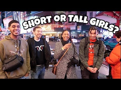 Which Do Guys Prefer Tall Girls Or Short Girls | NYC Public Interview