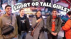 Which Do Guys Prefer Tall Girls or Short Girls   NYC Public Interview