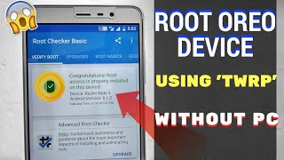 How to Root Any Android Oreo Device Without PC | Using Twrp | Hindi | MrTechnoholic