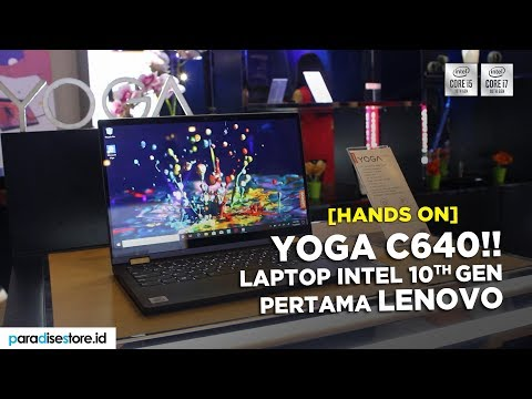 Hands On Yoga C640, Seri Laptop Pertama Lenovo Yang Pakai Intel 10th Gen!!