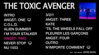 THE TOXIC AVENGER - ANGST: TWO