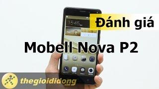 Đánh giá Mobell Nova P2 | Thế Giới Di Động