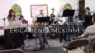 Erica Renee Mckinney | When I Lay My Isaac Down
