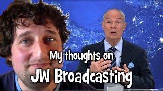 My thoughts on JW Broadcasting (tv.jw.org) - Cedars