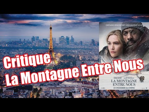 Critique La Montagne Entre Nous Avec Kate Winslet et Idriss Elba