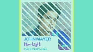 Baixar John Mayer 'New Light' (Dutchican Soul