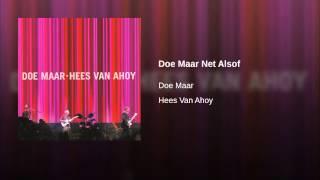 Doe Maar Net Alsof (Live)