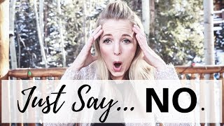 The Importance of... Saying No
