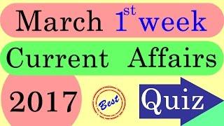 Best march 1st week current affairs 2017 quiz test