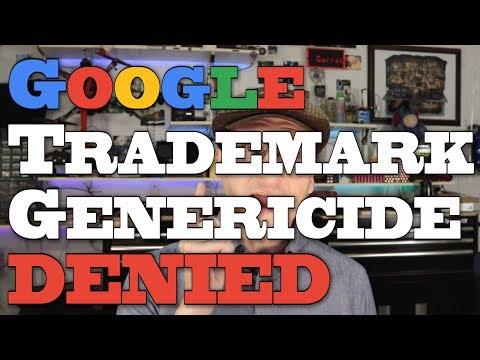 Google Trademark Genericide Challenged, DENIED