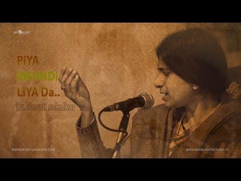 Piya Mehandi Liya Da | Kajari | Dr. Revati Sakalkar