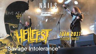 "NAILS ""Savage Intolerance"" live @ Hellfest 2017"