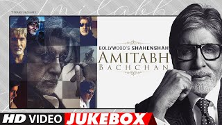 Birthday Special | Bollywood's Shahenshah Amitabh Bachchan | VIDEO JUKEBOX | T-Series