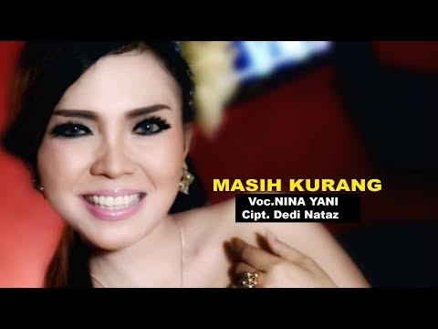 MASIH KURANG - NINA YANI ( Official Music Video ) Clip Original