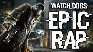Repeat youtube video WATCH DOGS EPIC RAP! (PARODY SONG) @WatchDogsGame