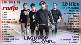 Download RADJA - Full Album Tanpa Iklan ( 26 Lagu Pop Indonesia Terbaik Tahun 2000an Paling Hits )