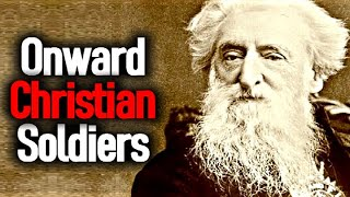 Onward Christian Soldiers - Hymn Lyrics Choir / William Booth Audio/Film - Salvation Army