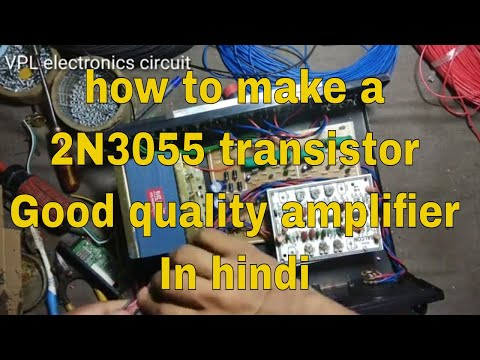 How To Make A 2N3055 Transistor Good Quality Amplifier In Hindi