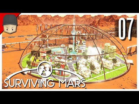 Surviving Mars - Ep.07 : DOME SWEET DOME!