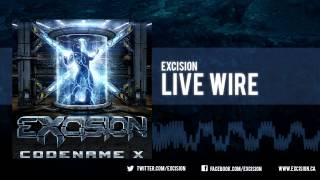 "Excision - ""Live Wire"" [Official Upload]"
