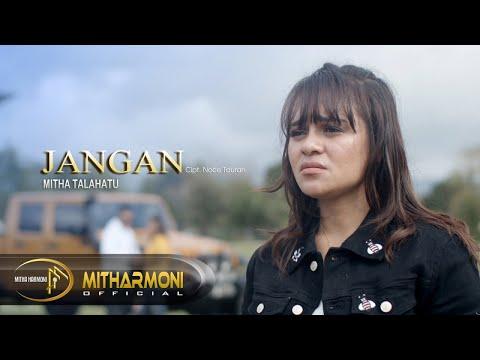 JANGAN BY MITHA TALAHATU - FULL HD