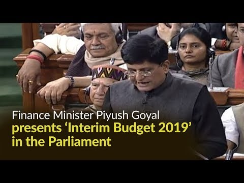 Finance Minister presents Interim Budget 2019 in Parliament | PMO