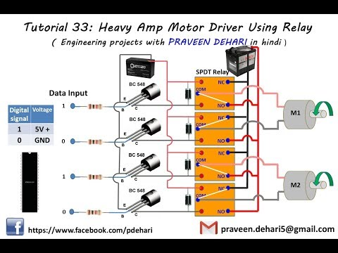 Tutorial 33: Heavy Amp Motor Driver Using Relay (Engineering projects with  PRAVEEN DEHARI in hindi)