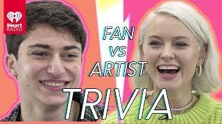 Zara Larsson Goes Head To Head With A Fan | Fan Vs. Artist Trivia