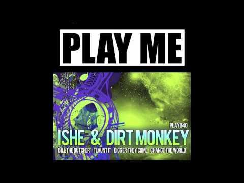 PLAY040 - Ishe & Dirt Monkey - Flaunt It