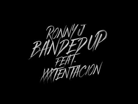 Ronny J - Banded Up feat. XXXTentacion [Official Audio]