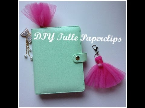 DIY Tulle Paperclips