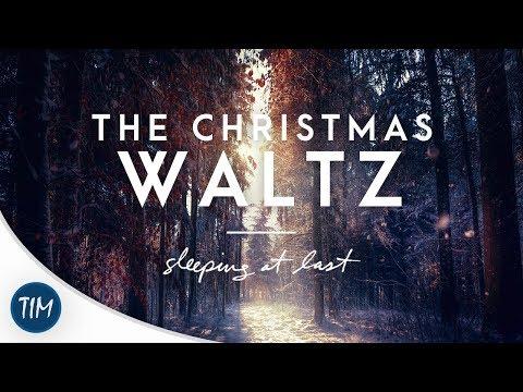 The Christmas Waltz | Sleeping At Last