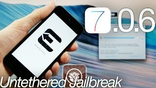 NEW Jailbreak 7.0.6 Untethered iOS iPhone 5S,5C,4S,4,iPad Mini 2,Air & iPod Touch 5 Evasi0n 7