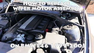 How to replace wiper motor on BMW E46 3 Series :DIY