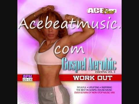 Gospel Aerobics Music Workout Cd Youtube