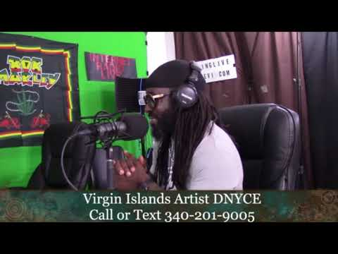 Virgin Islands Artist DNYCE - Recorded Live on 2.6.18