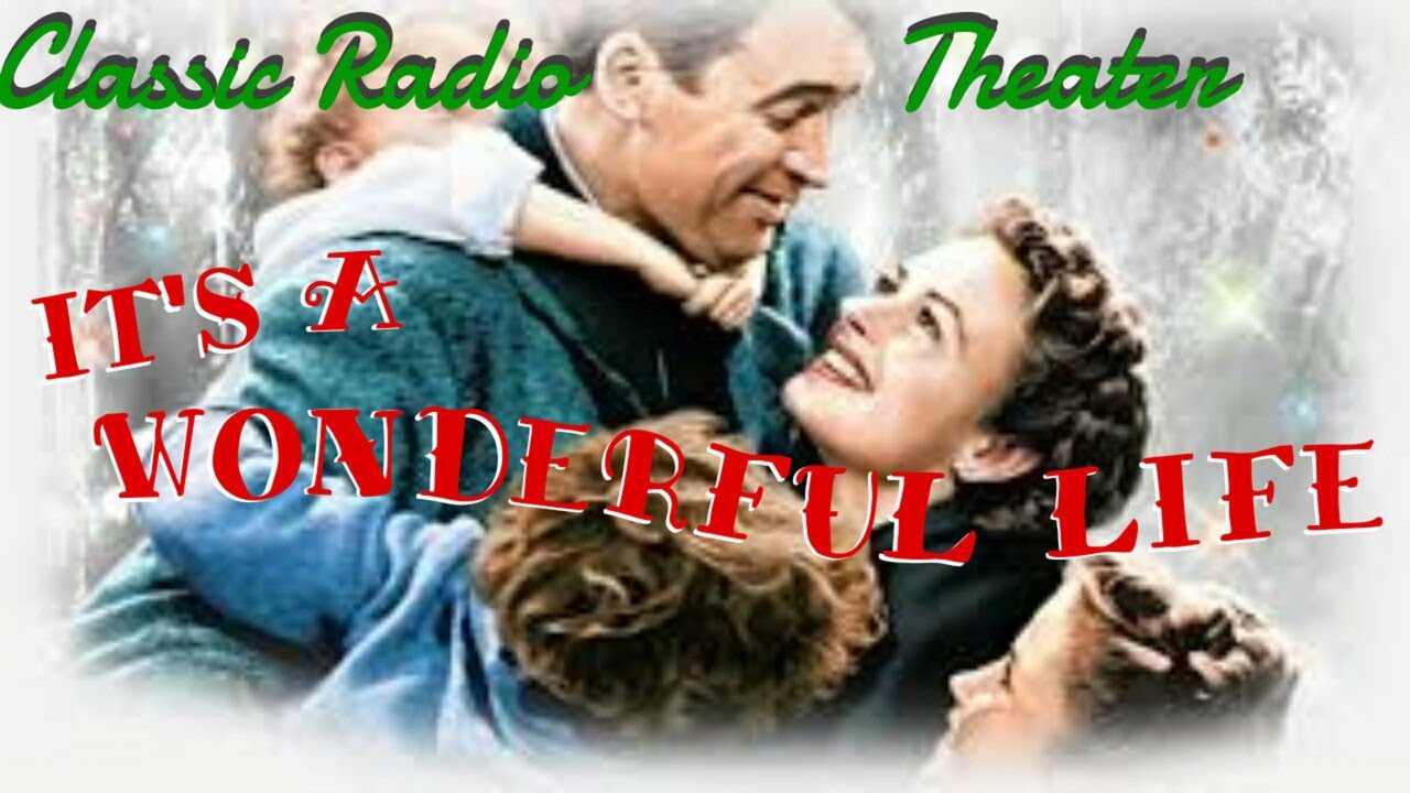 """JAMES STEWART & DONNA REED """"It's a Wonderful Life"""" • [remastered] • Classic Radio"""