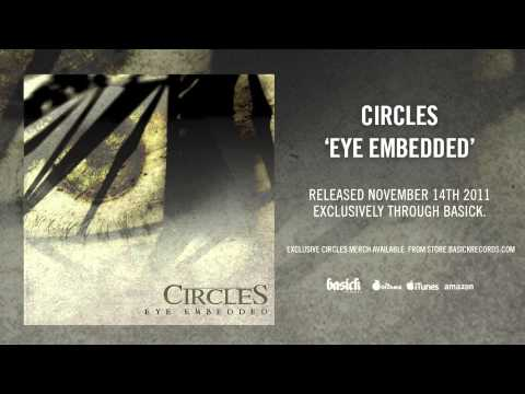 CIRCLES - Eye Embedded (Official HD Audio - Basick Records)
