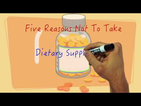 Five Reasons Not To Take Dietary Supplements